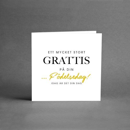 Gratulationskort från card store på vit botten och text ett mycket stort grattis på din födelsedag! Idag är det din dag
